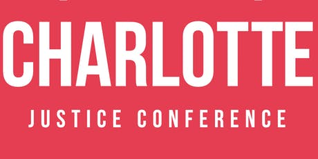 Charlotte Justice Conference 2019 tickets