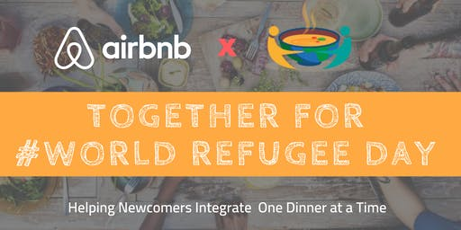 Supper Society x Airbnb Montreal: At Home in Our Kitchen for #WorldRefugeeDay