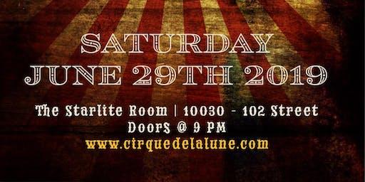 CIRQUE DE LA LUNE - Edmonton's Night Circus