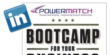 PowerMatch LinkedIn Boot Camp (Revamped with NEW Strategies!) tickets