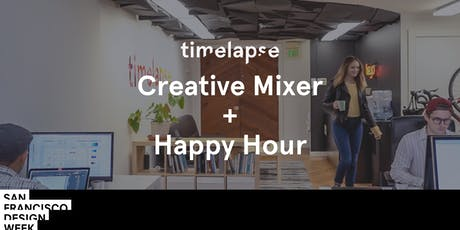 Timelapse Creative Mixer & Happy Hour tickets
