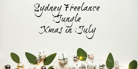 Calling all Sydney freelancers for Xmas in July  tickets