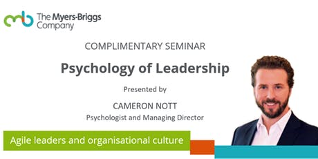 Complimentary Seminar: Psychology of Leadership - Christchurch tickets