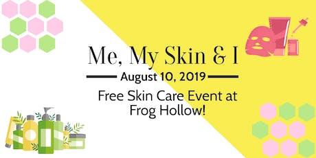 Me, My Skin & I tickets