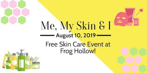 Me, My Skin & I