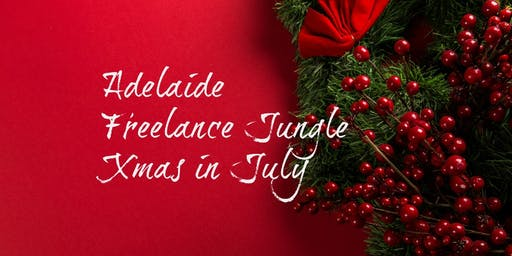 Calling all Adelaide freelancers for Xmas in July