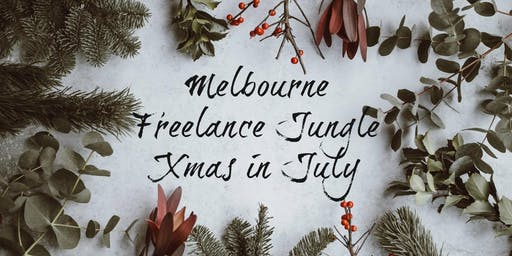 Calling all Melbourne freelancers for Xmas in July