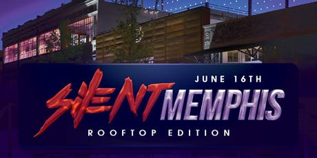 Silent Party Memphis - Rooftop Edition tickets
