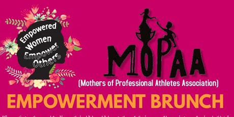 MOPAA - Empowerment Brunch 2019 tickets