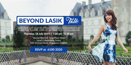 Beyond LASIK Talk (Thurs, 18 July 2019) tickets