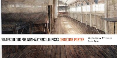 Watercolour For Non-Watercolourists with Christine Porter
