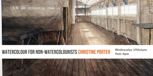 Watercolour For Non-Watercolourists with Christine Porter