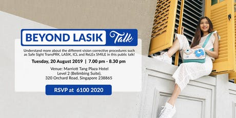 Beyond LASIK Talk (Tue, 20 Aug 2019) tickets