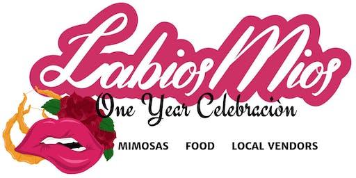 Labios Mios One Year Celebraciòn!