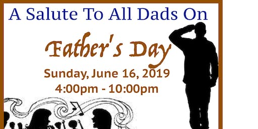 FATHER'S  DAY SALUTE DINNER/DANCE   IN CLERMONT