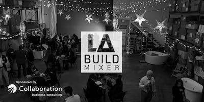 LA Build Mixer - LA's Premier Networking Event for the Building Community
