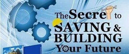 The Secret To Saving and Building Your Future (Wed
