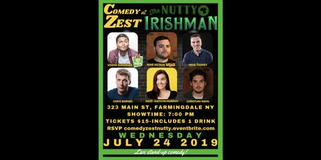 Live Stand-up Comedy! Wed 7/24/19 ComedyZest @ Nutty Irishman Farmingdale tickets