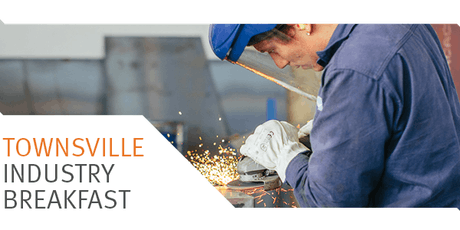 Townsville Industry Breakfast - 26 June 2019 tickets