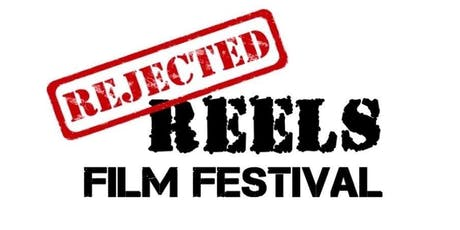 Rejected Reels Film Festival tickets