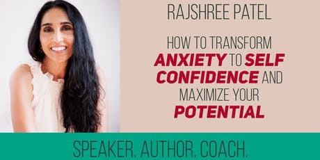 How to transform anxiety to self confidence and maximize your potential tickets