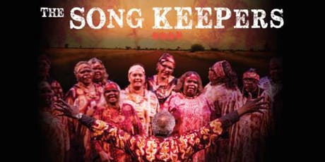 Naidoc Week Movie - The Song Keepers tickets