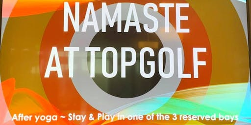 Namaste at Top Golf