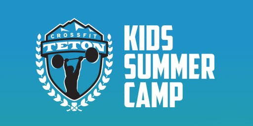 5 Day Kid-Fit Summer Camp at Teton CrossFit