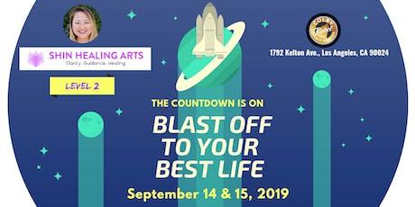 Shin Healing Arts - Level 2 - Manifest & Beyond tickets