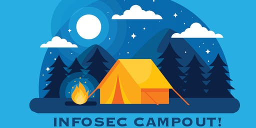 InfoSec Campout