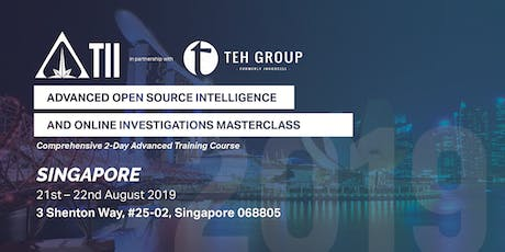 Advanced Open Source Intelligence & Online Investigations(Singapore) tickets