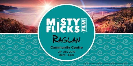 Misty Flicks Showcase - Raglan Screening tickets