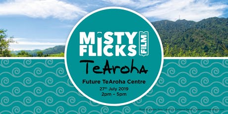 Misty Flicks - Te Aroha Screening tickets