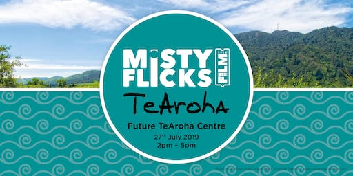 Misty Flicks - Te Aroha Screening