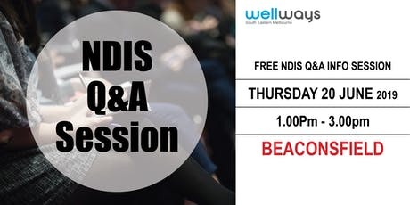 Wellways NDIS Q&A Info Session_Beaconsfield tickets