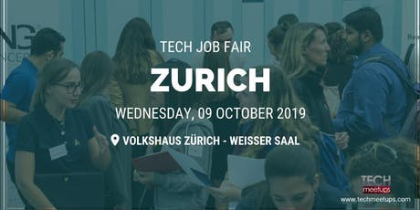 ZURICH TECH JOB FAIR AUTUMN 2019 tickets