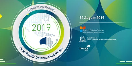 Western Australian Indo-Pacific Defence Conference 2019 tickets