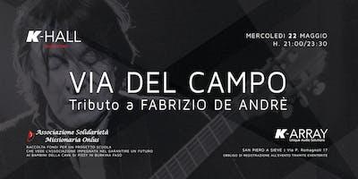 VIA DEL CAMPO - Tributo a Fabrizio De Andrè - Live Concert