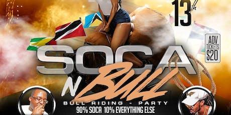 SOCA N BULL tickets