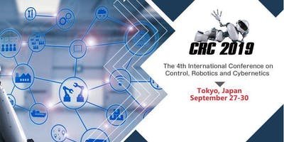 4th International Conference on Cybernetics, Robotics and Control: CRC