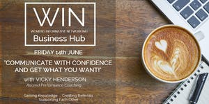 WIN Networking - Communicate with Confidence and Get...