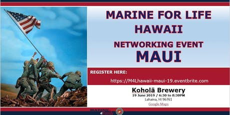 Marine for Life (M4L) Networking Event - Maui, Hawaii tickets