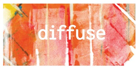 diffuse: FUSE x Do That Thing x FRESH tickets