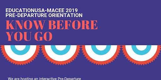 EducationUSA-MACEE 2019 Pre-Departure Orientation