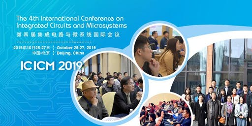 4th International Conference on Integrated Circuits and Microsystems -ICICM