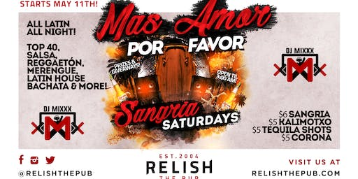 Mas Amor Por Favor - Sangria Saturdays at Relish The Pub!