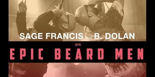 Sage Francis & B.Dolan Are Epic Beard Men