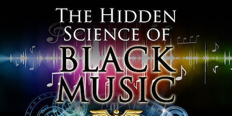 The Hidden Science of Black Music tickets
