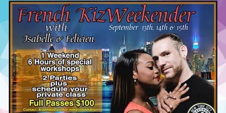 French KizWeekender With Isabelle & Felicien tickets