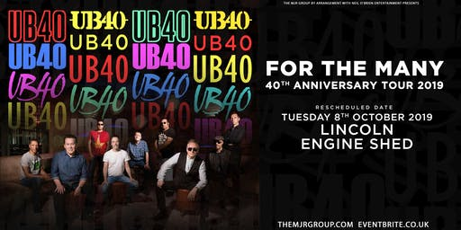 "UB40 - 40th Anniversary Tour ""For The Many"" (Engine Shed, Lincoln)"